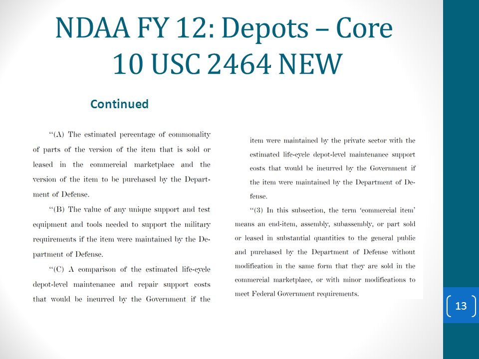 NDAA FY 12: Depots – Core 10 USC 2464 NEW Continued 13