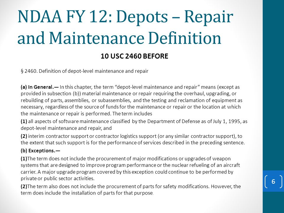 NDAA FY 12: Depots – Core 10 USC 2464 NEW Continued 17