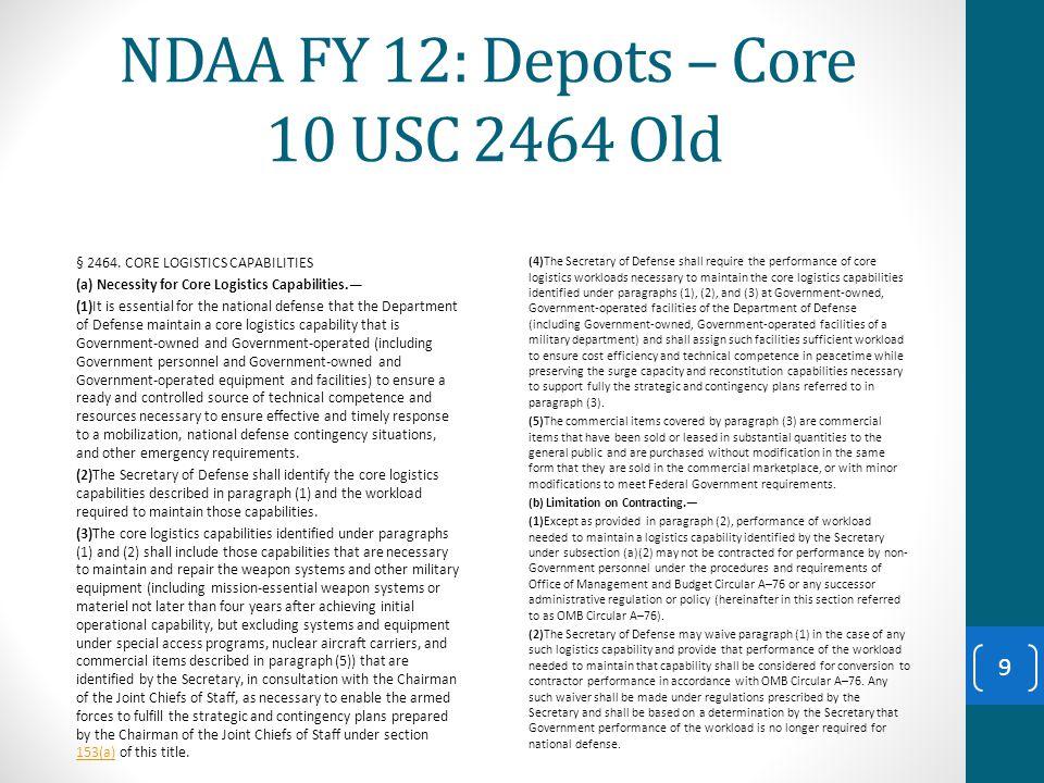 NDAA FY 12: Depots – Core 10 USC 2464 Old § 2464.