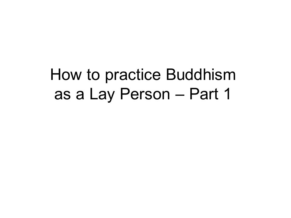 Not commandments Buddhism encourages : Internalized morality + Wisdom faith