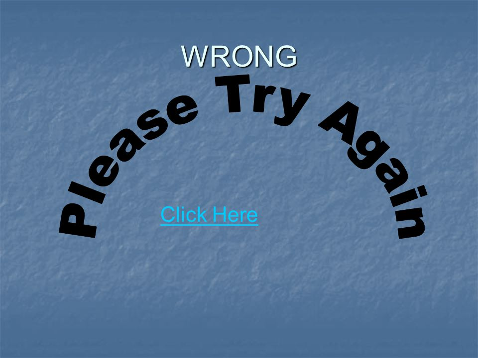 WRONG Click Here