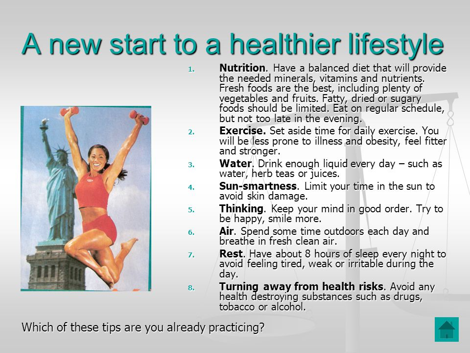 A new start to a healthier lifestyle 1. Nutrition.