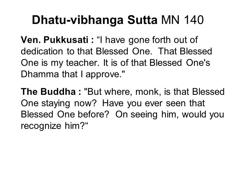 Dhatu-vibhanga Sutta MN 140 Ven.