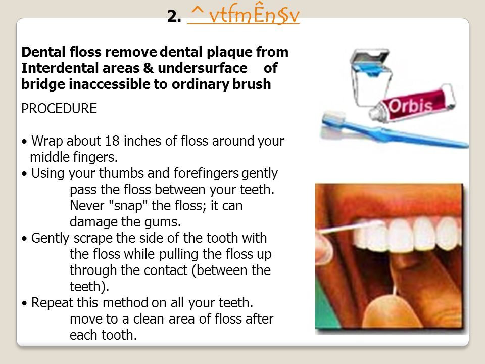 BRUSHING YOUR CHILDS TEETH (Cont.) Use only a pea size amount of toothpaste. Start with the back teeth on the cheek side. Gently brush in little circu