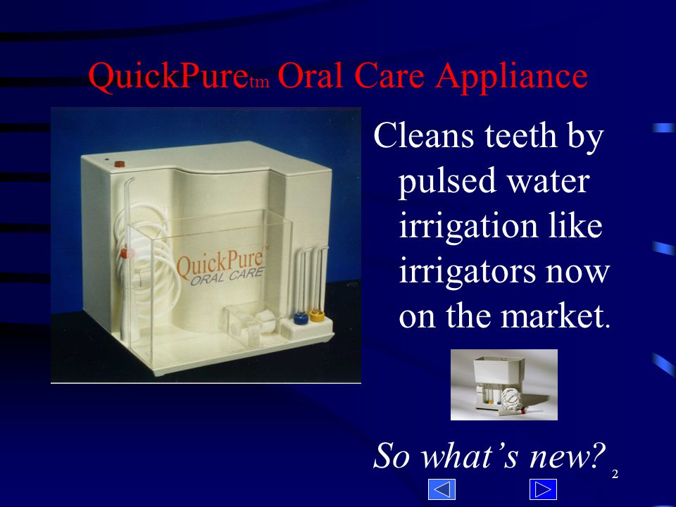 QuickPure TM ORAL CARE APPLIANCE ALAB, LLC 7 EAST JEFFERSON CIRCLE PITTSFORD, NY PHONE FAX