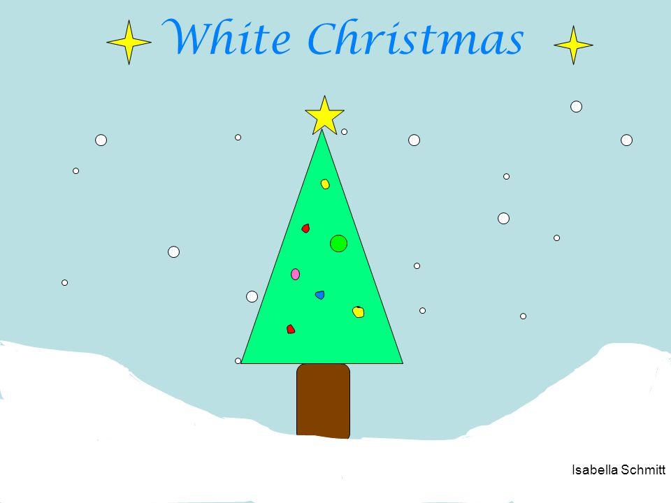 White Christmas Isabella Schmitt