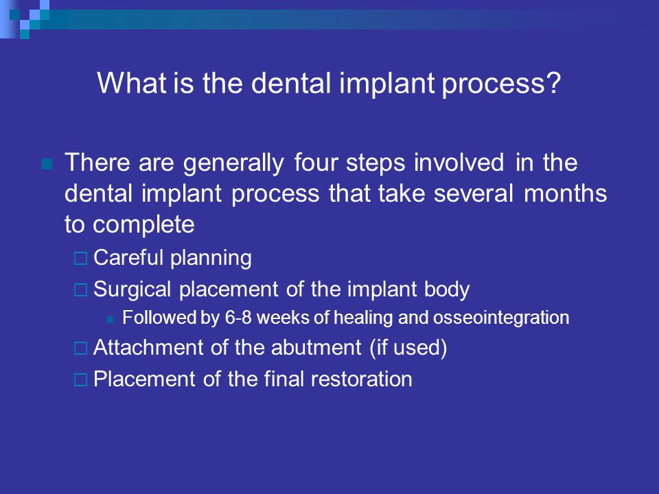 What is the dental implant process.