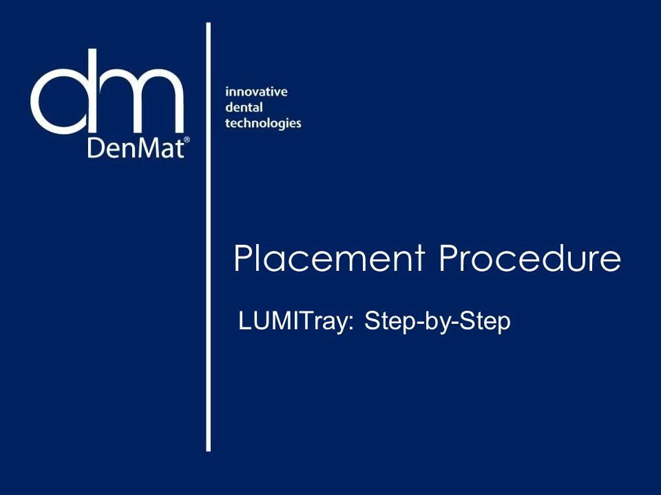 Placement Procedure LUMITray: Step-by-Step