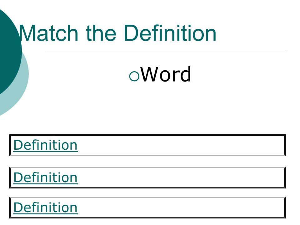 Match the Definition Word Definition