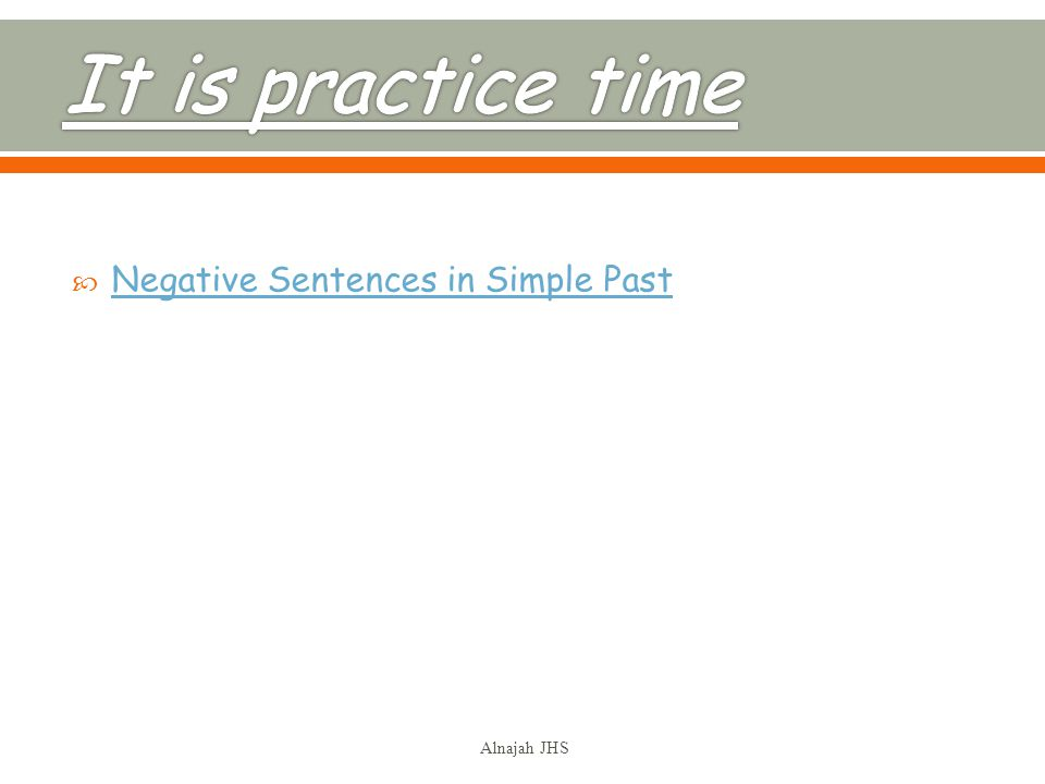 Negative Sentences in Simple Past Alnajah JHS
