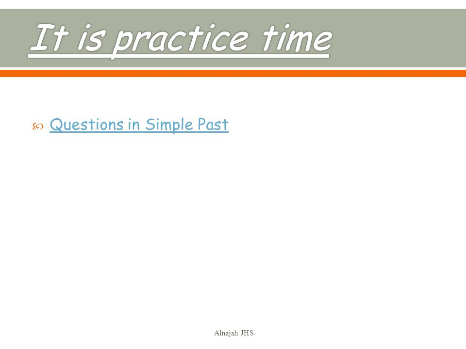 Questions in Simple Past Alnajah JHS
