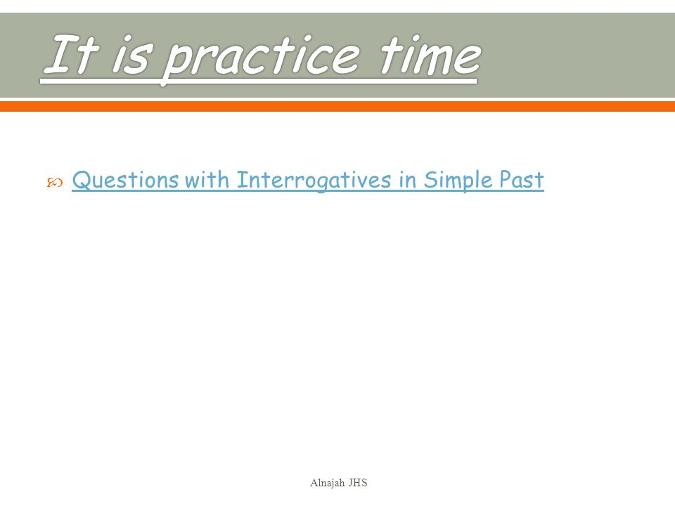 Questions with Interrogatives in Simple Past Alnajah JHS