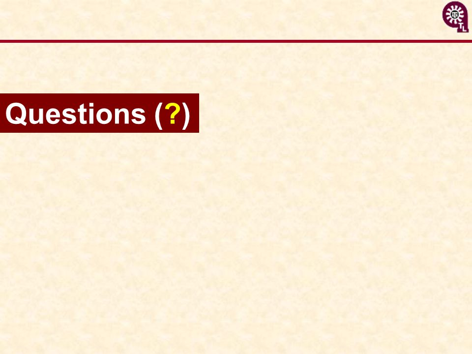 Questions (?)