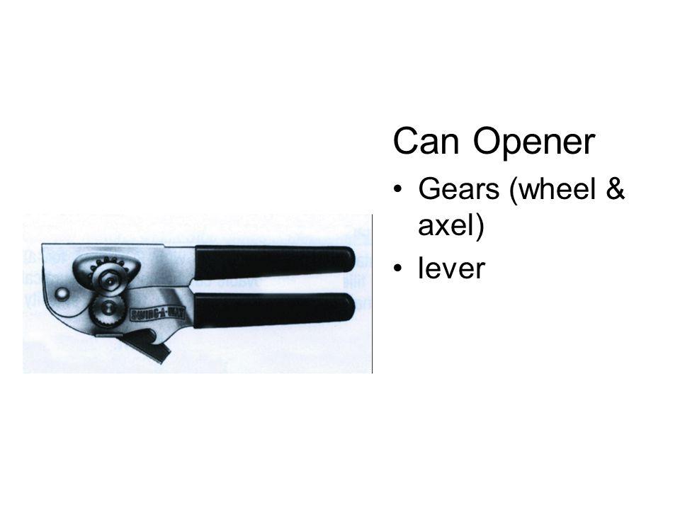 Can Opener Gears (wheel & axel) lever