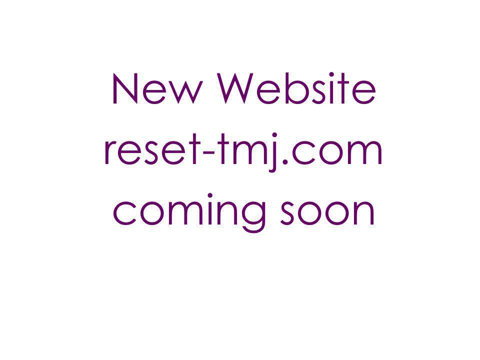 New Website reset-tmj.com coming soon