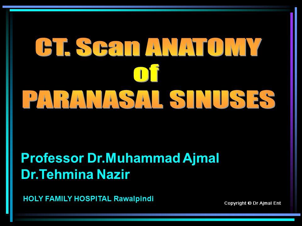 Professor Dr.Muhammad Ajmal Dr.Tehmina Nazir HOLY FAMILY HOSPITAL Rawalpindi