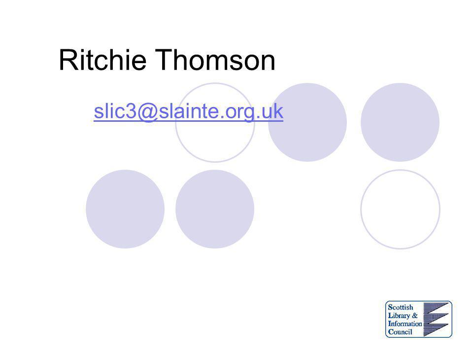 Ritchie Thomson slic3@slainte.org.uk