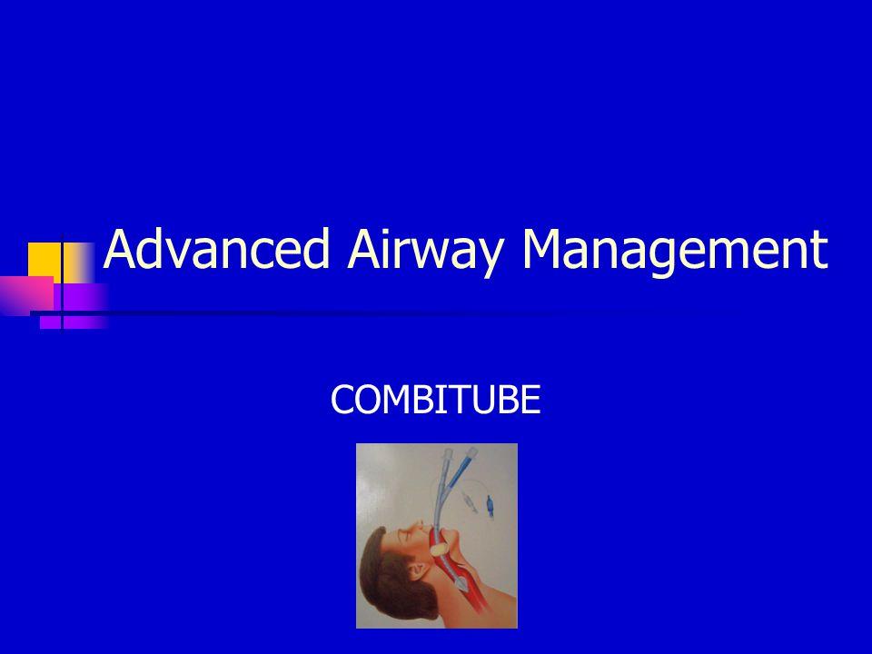 Advanced Airway Management COMBITUBE