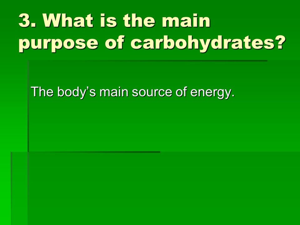 14.Name the 5 functions of fats. 1. Energy 1. Energy 2.
