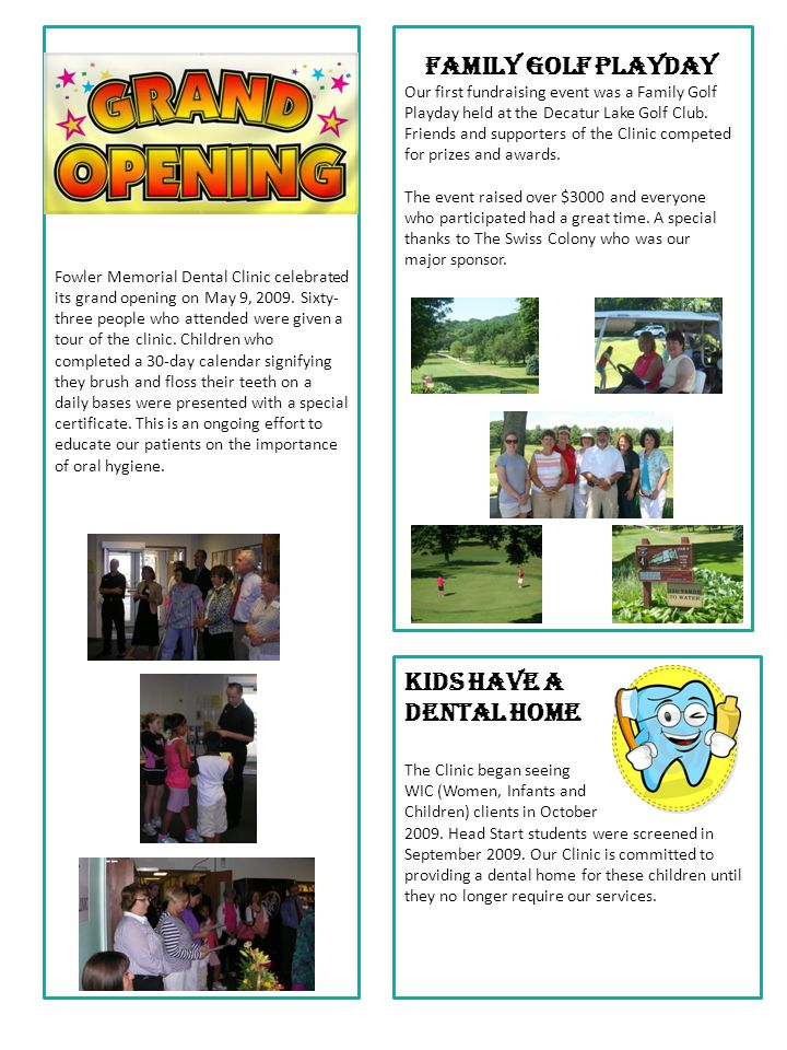 Fowler Memorial Dental Clinic celebrated its grand opening on May 9, 2009.