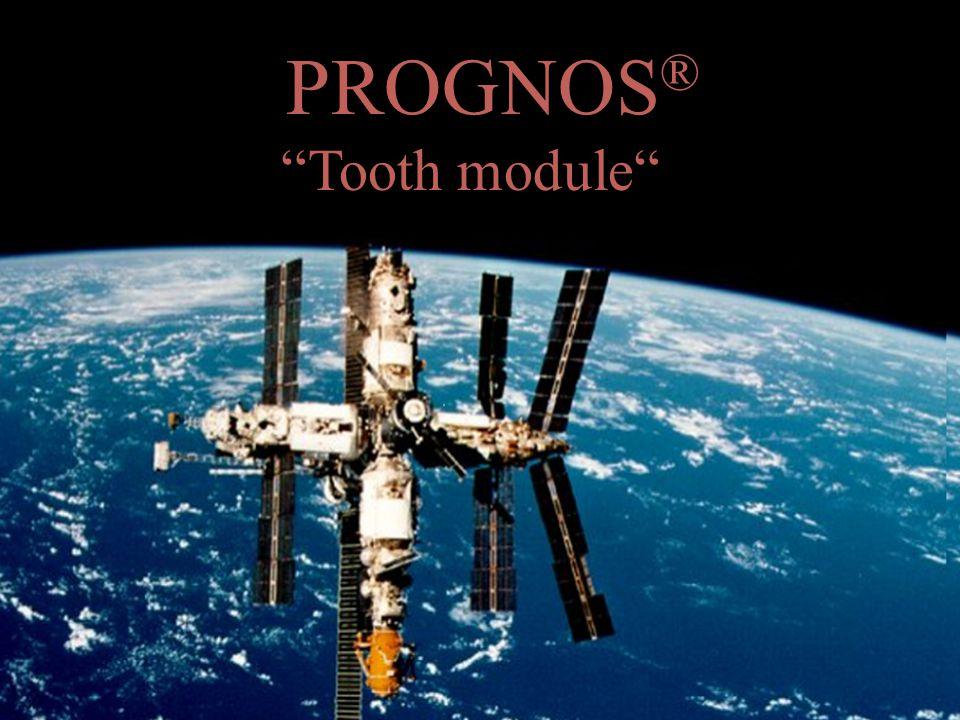 PROGNOS ® Tooth module