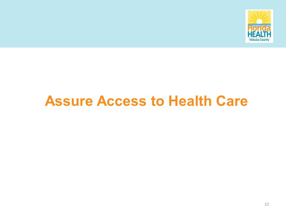 10 Assure Access to Health Care