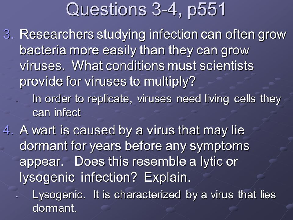 Question 5, p551 5.If the virus is a foreign invader, how is it possible for the proteins of its capsid to match the receptors on the host cells surface.