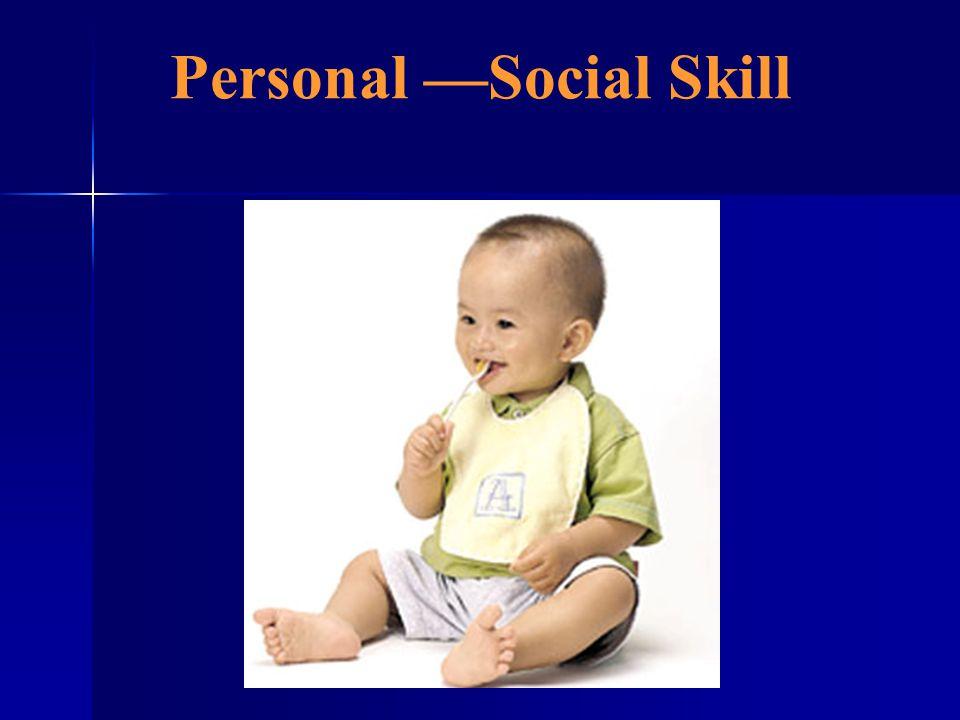 Personal Social Skill