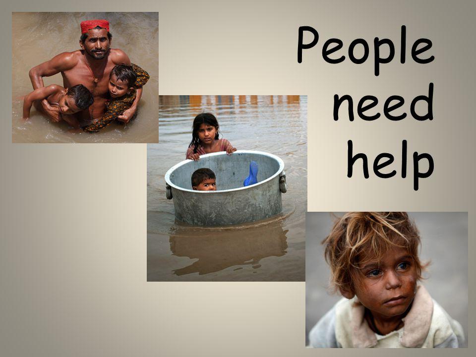 People need help