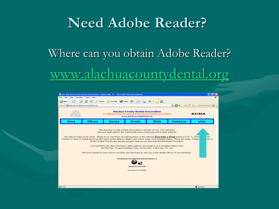 Need Adobe Reader Where can you obtain Adobe Reader www.alachuacountydental.org