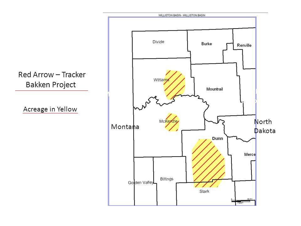 Red Arrow – Tracker Bakken Project Montana North Dakota Acreage in Yellow Montana North Dakota
