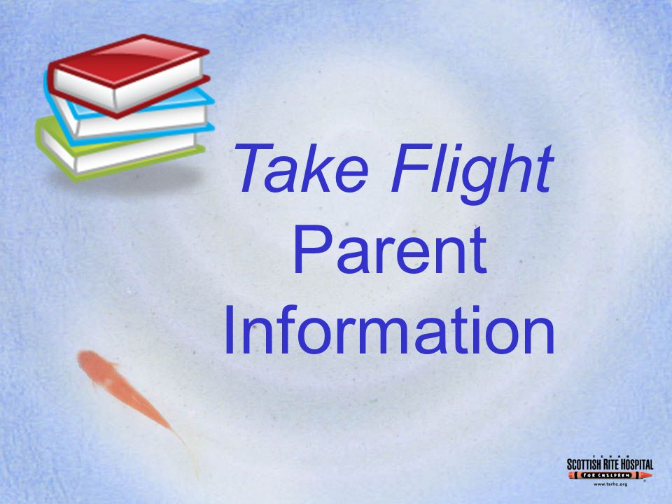 Take Flight Parent Information
