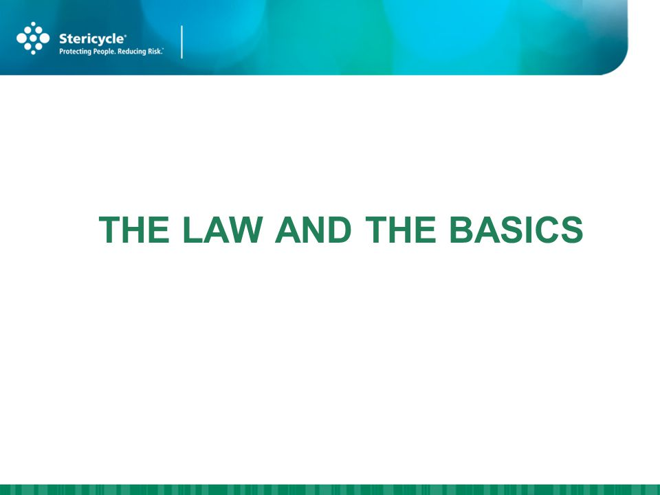 THE LAW AND THE BASICS