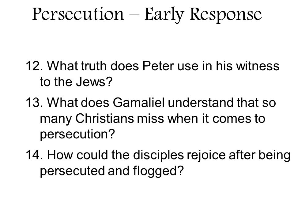 12. What truth does Peter use in his witness to the Jews.