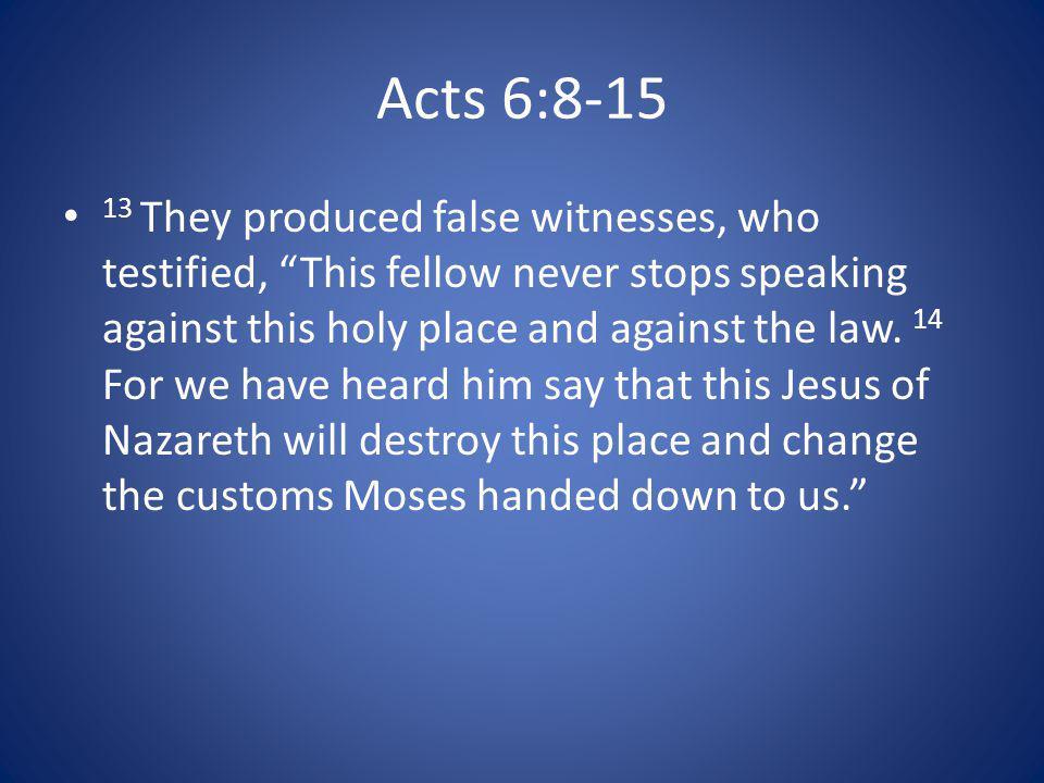 59 While they were stoning him, Stephen prayed, Lord Jesus, receive my spirit.
