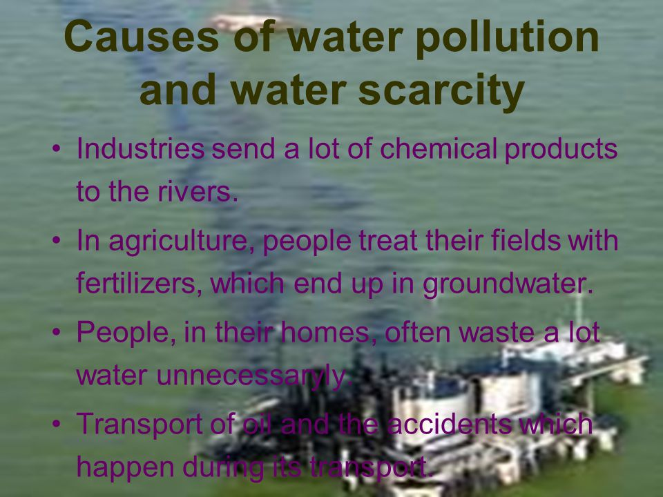 Causes of ground pollution The use of fertilizers in agriculture, because they pollute the ground.