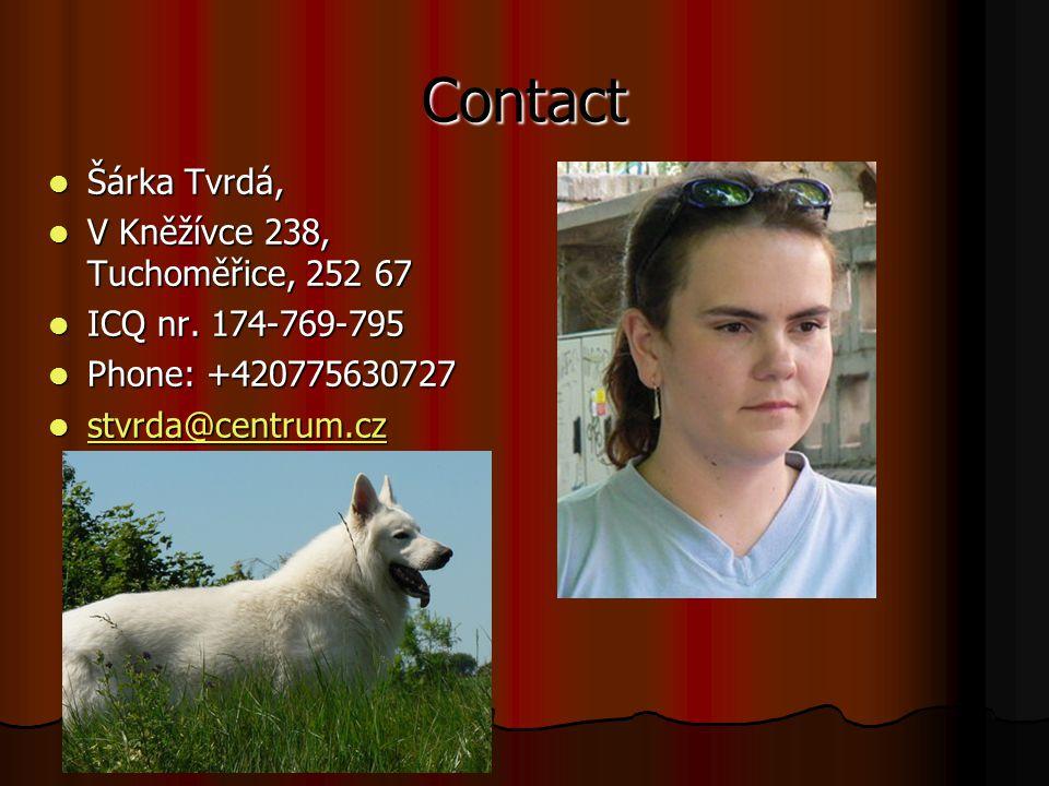 Contact Šárka Tvrdá, Šárka Tvrdá, V Kněžívce 238, Tuchoměřice, 252 67 V Kněžívce 238, Tuchoměřice, 252 67 ICQ nr.