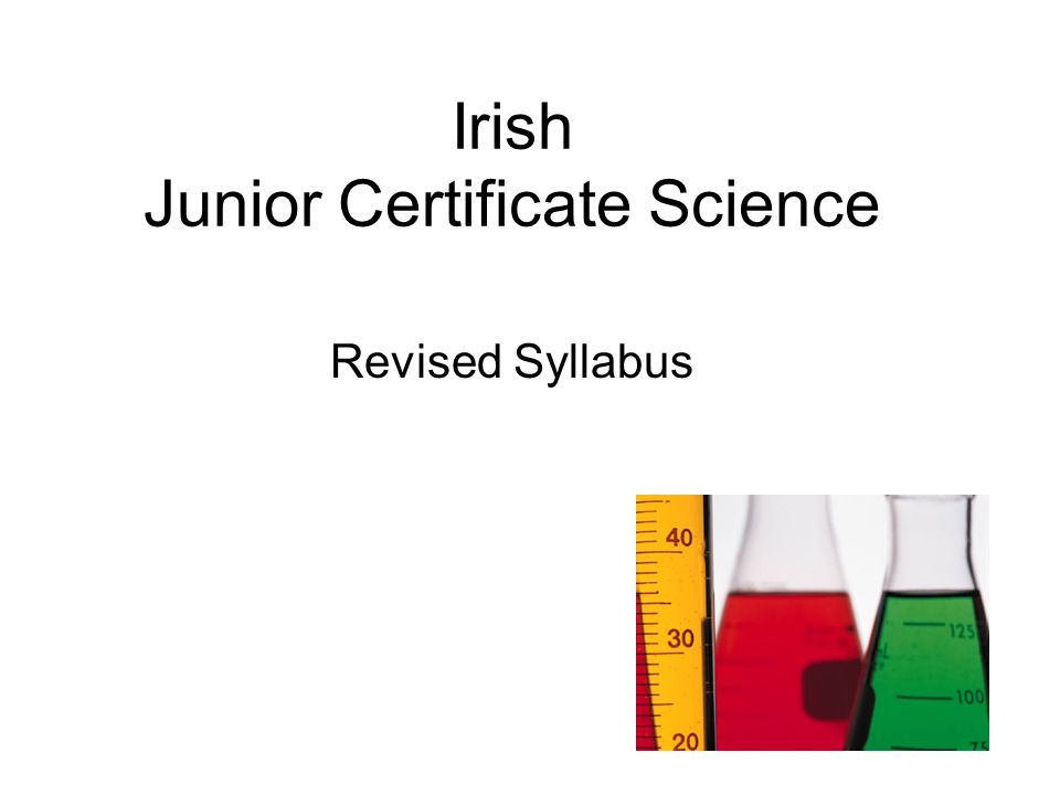 Revised Syllabus 9 The aims of the syllabus are in keeping with international developments in science education, reflecting a move towards greater emphasis on the development of scientific literacy.