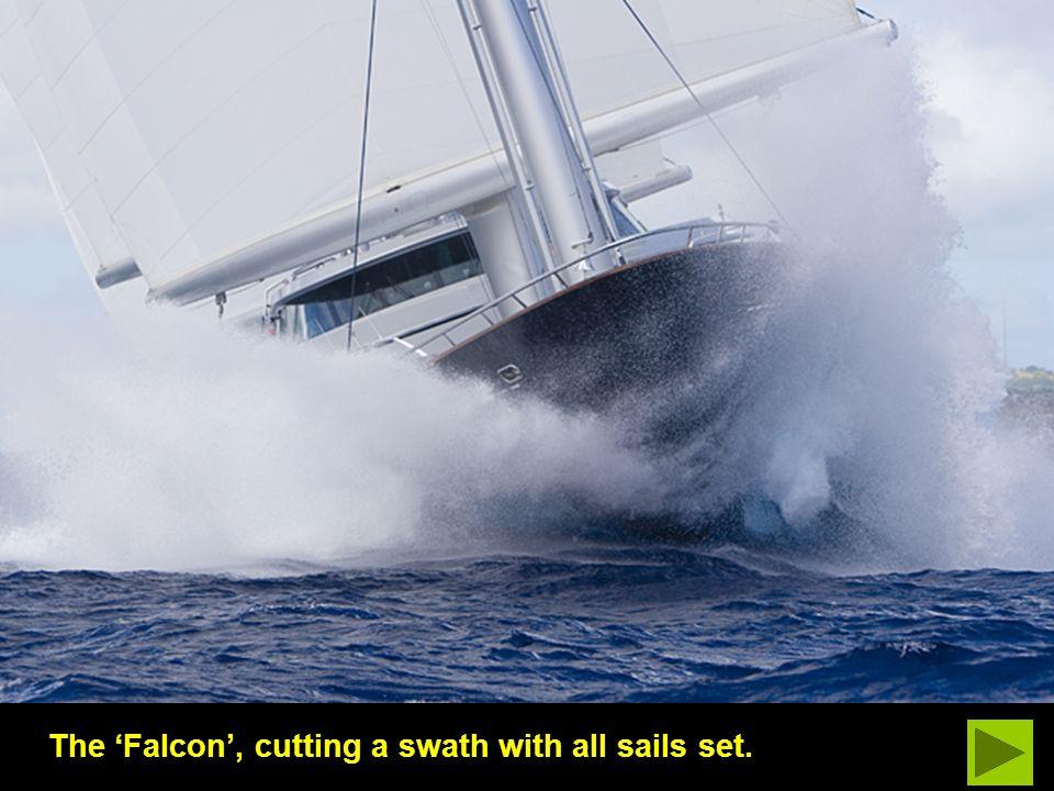 The Maltese Falcon, scalding along under full sail