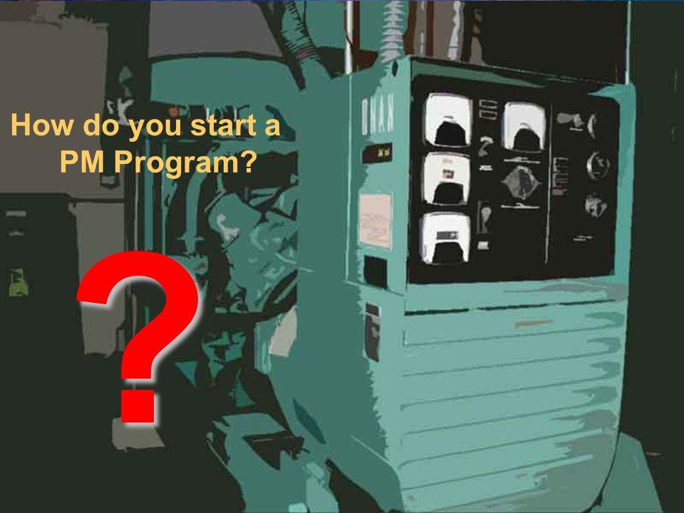 How do you start a PM Program