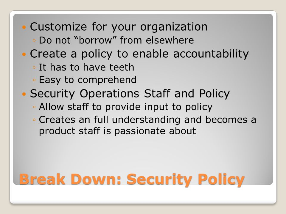 Break Down: Preparedness Impossible to prevent so be prepared Not just another plan.