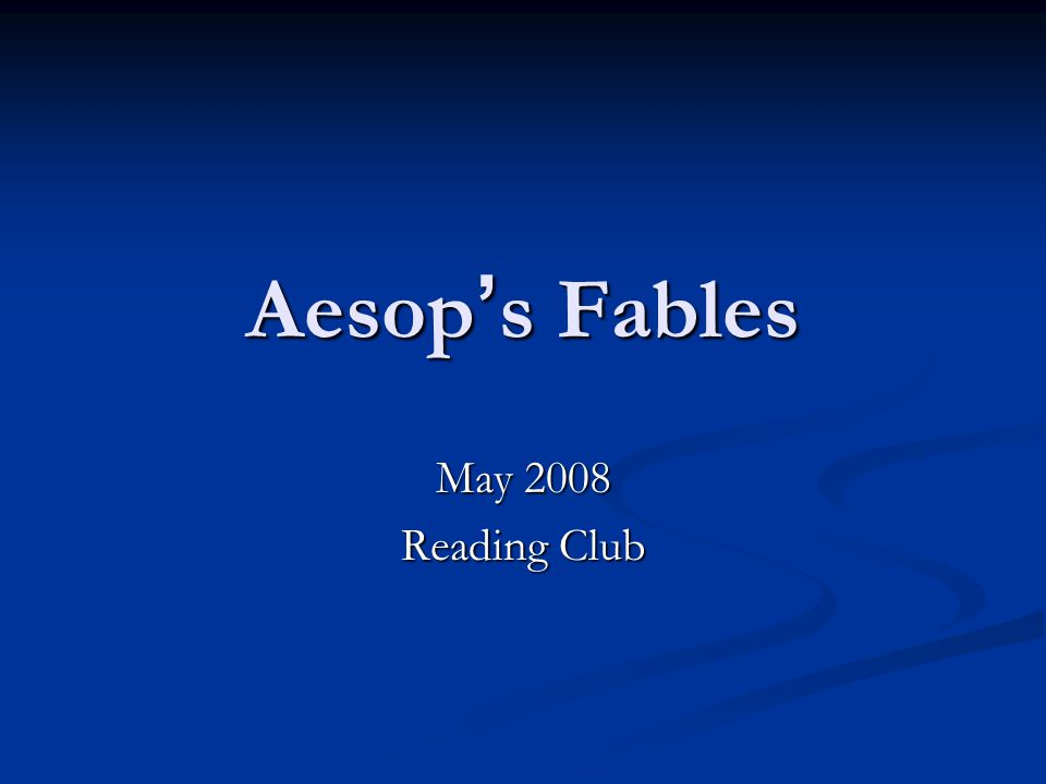 Aesop s Fables May 2008 Reading Club