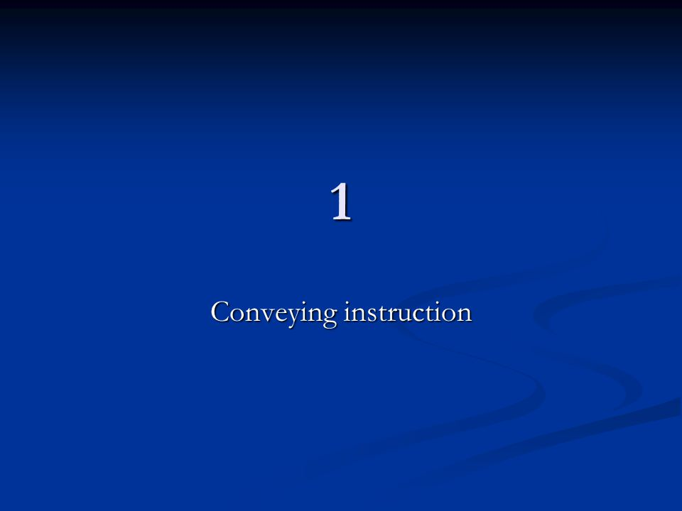 1 Conveying instruction