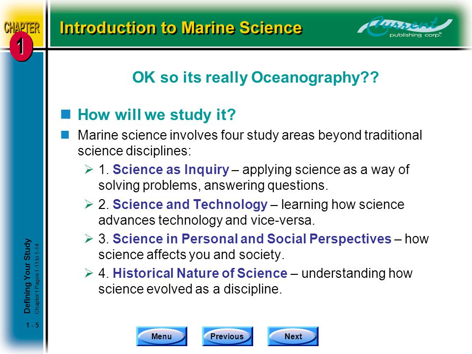 MenuPreviousNext 1 - 5 OK so its really Oceanography .