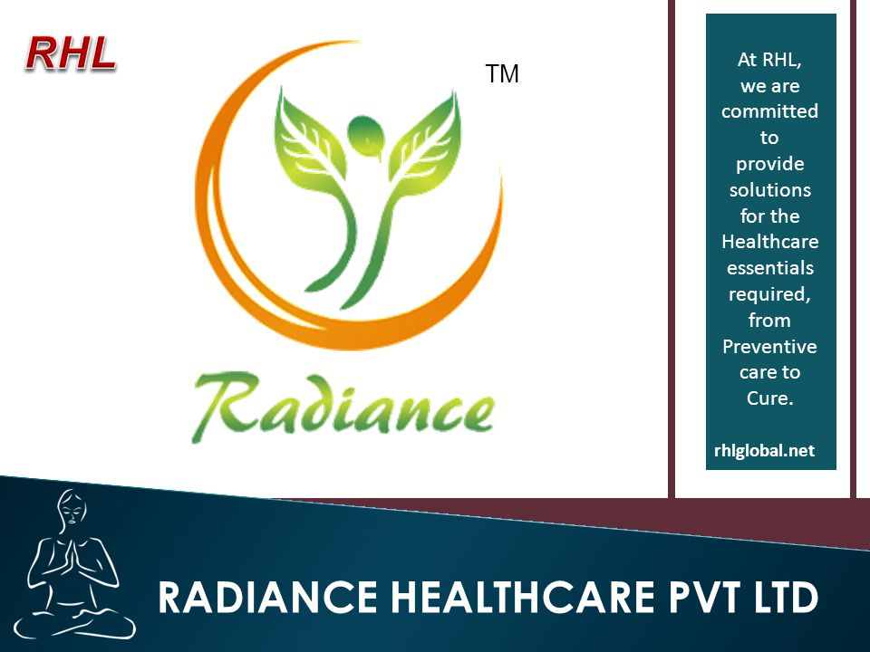 At RHL, we are committed to provide solutions for the Healthcare essentials required, from Preventive care to Cure.