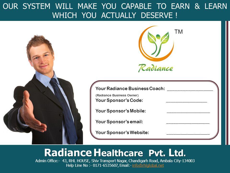 Radiance H ealthcare Pvt. L td.