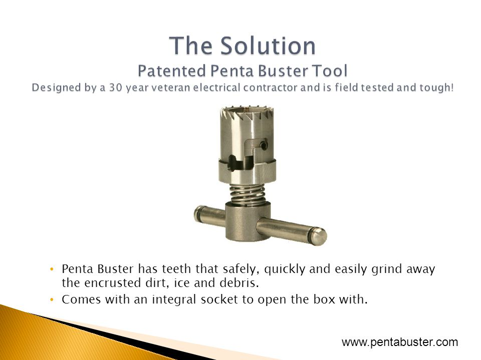 Are pocket knives, chisels and screw drivers the right tool to access encrusted utility enclosures? www.pentabuster.com
