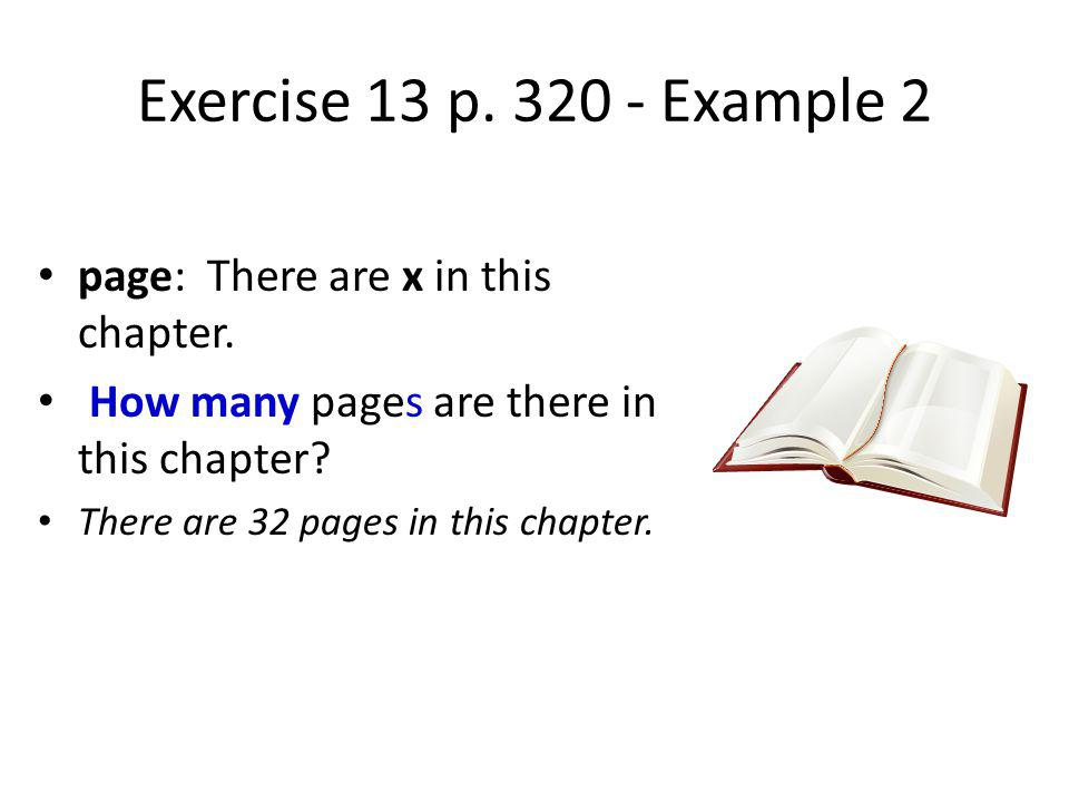 Exercise 13 p. 320 - Example 2 page: There are x in this chapter.