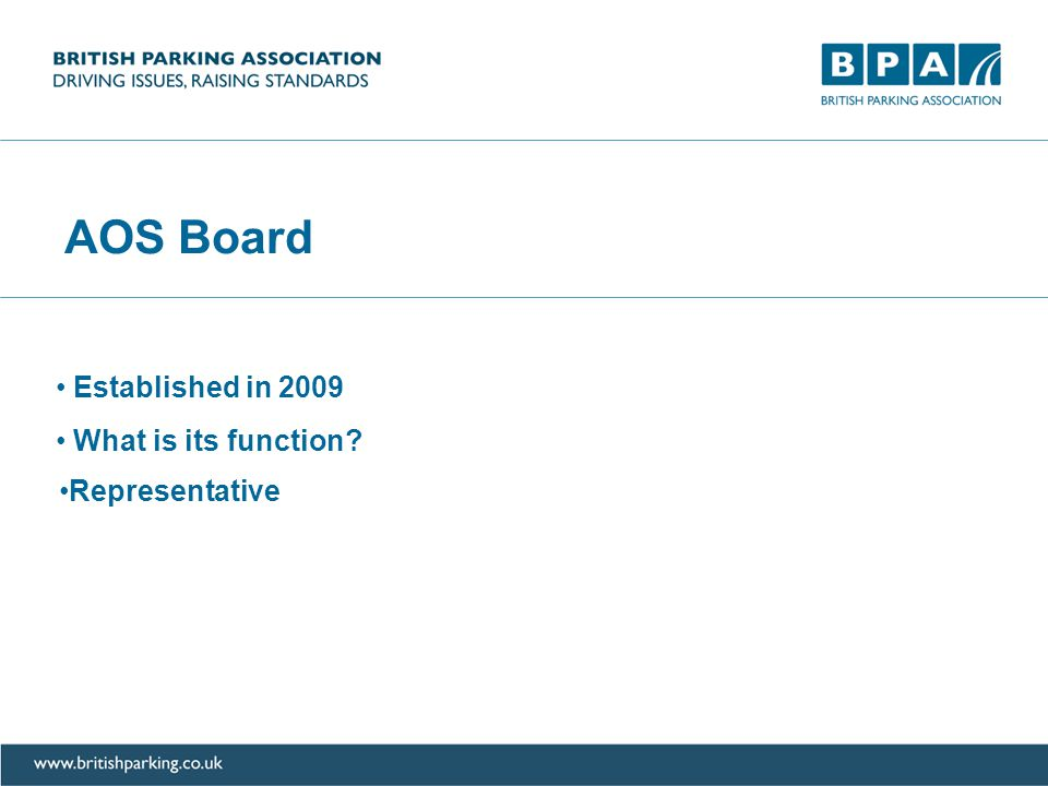 AOS Board Established in 2009 Representative What is its function