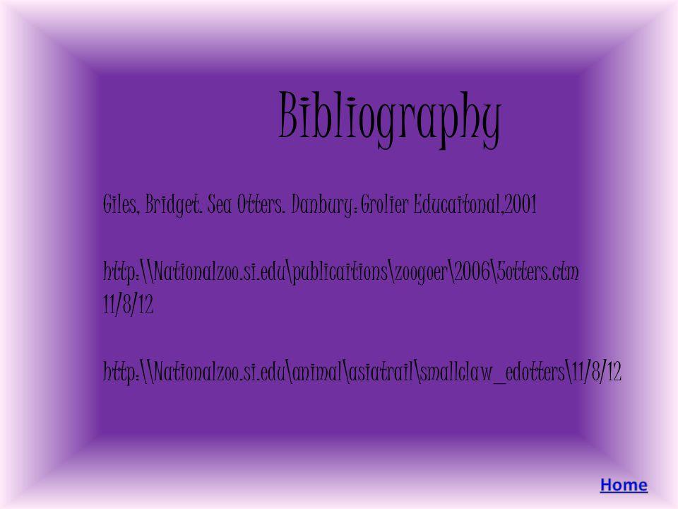 Bibliography Giles, Bridget.Sea Otters.
